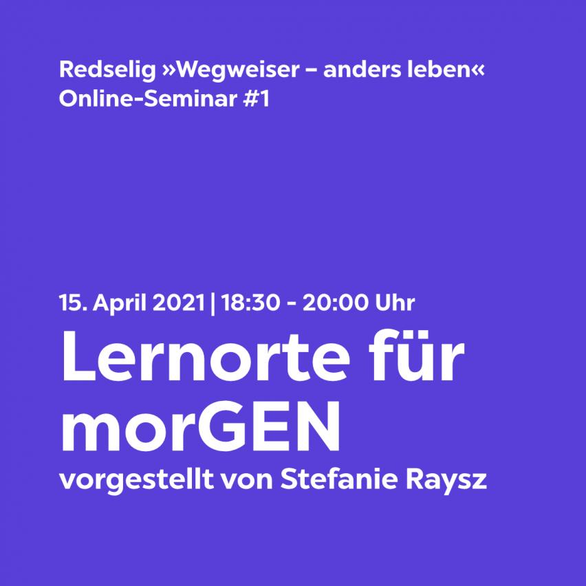 Lernorte für morGEN Online-Seminar mit Stefanie Raysz
