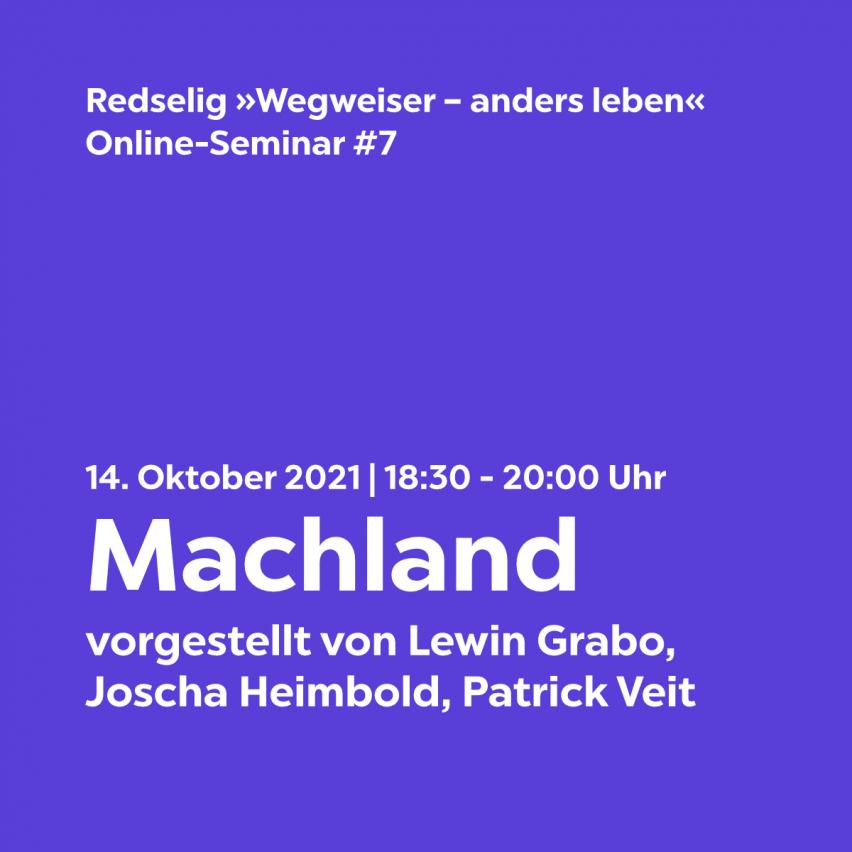Machland Online-Seminar mit Lewin, Joscha und Patrick