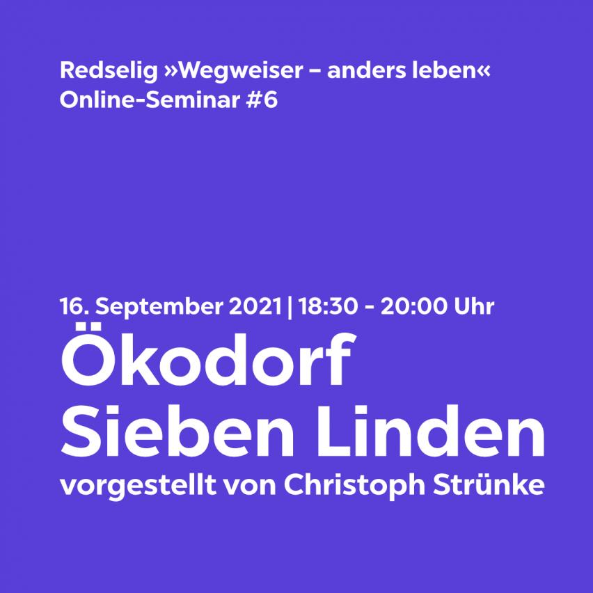 Redselig #6: Ökodorf Sieben Linden mit Christoph Strünke