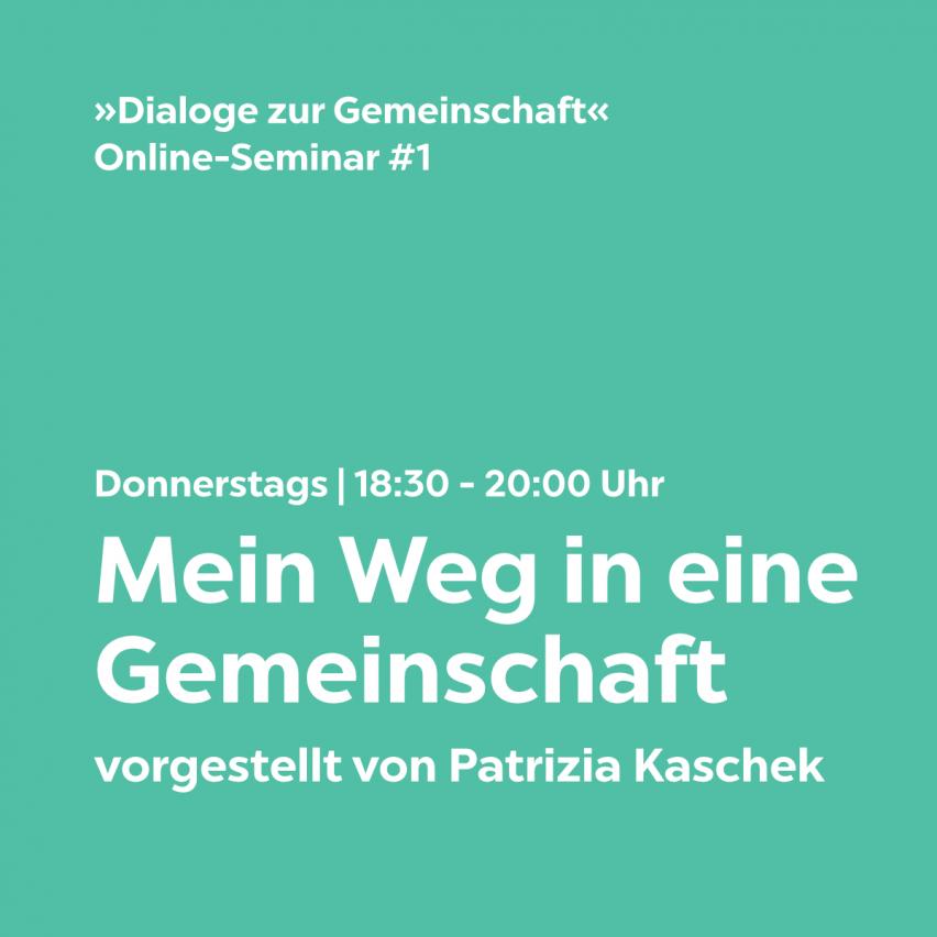 Dialog #1: Mein Weg in eine Gemeinschaft mit Patrizia Kaschek