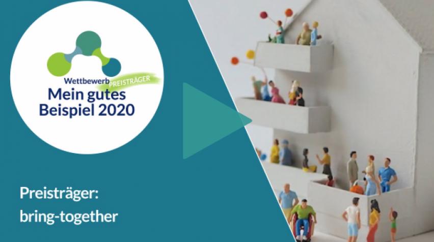 bring-together Preisträger Mein gutes Beispiel 2020 Video