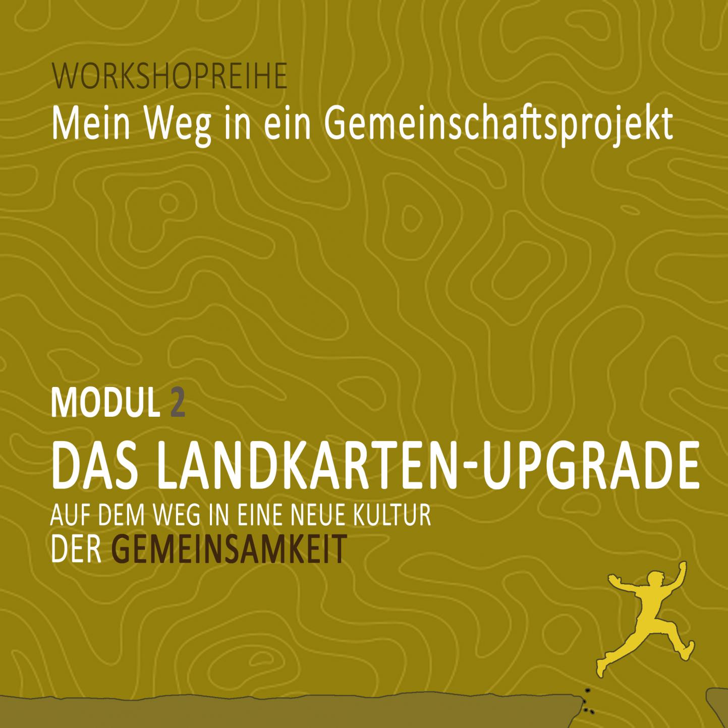 Auf dem Weg in eine neue Kultur der Gemeinsamkeit: Workshop Modul 2 der Reihe »Mein Weg in ein Gemeinschaftsprojekt«