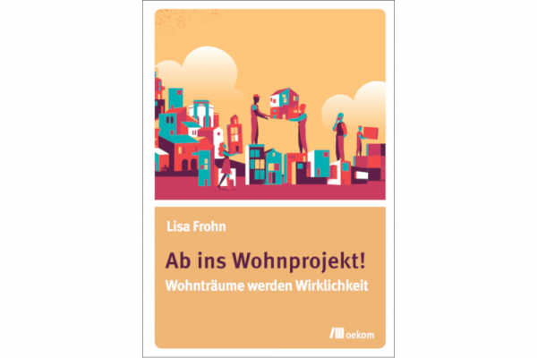 Kampagne zum Buch: Ab ins Wohnprojekt!