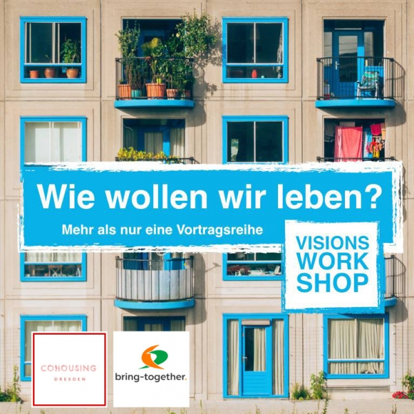 Workshop »CoHousing konkret gemacht«<br>24.–25.11.2018 in Dresden