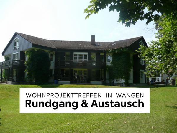 Wohnprojekttreffen am 3.8.2019 in Wangen