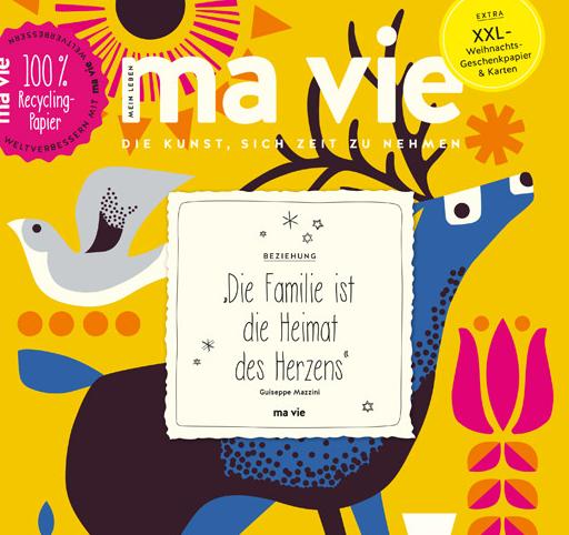 Ma Vie. Mein Leben. Die Kunst sich Zeit zu nehmen. Ausgabe Nov/Dez 2019