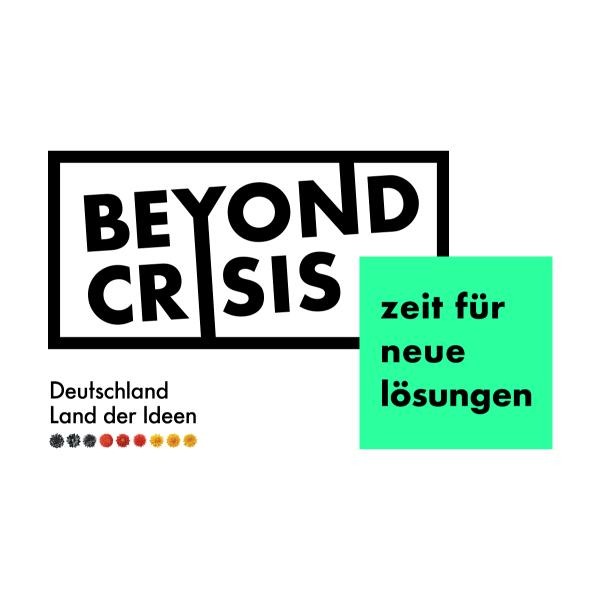 Beyond Crisis – Zeit für neue Lösungen