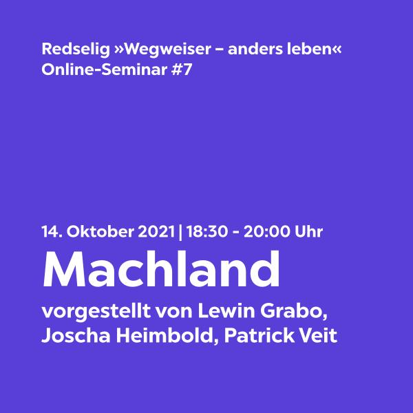 Redselig #7: Machland mit Lewin Grabo, Joscha Heimbold, Patrick Veit